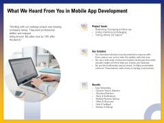 Phone Application Buildout What We Heard From You In Mobile App Development Ppt PowerPoint Presentation Show Templates PDF