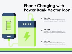 Phone Charging With Power Bank Vector Icon Ppt PowerPoint Presentation Professional Diagrams PDF