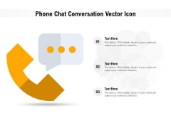 Phone Chat Conversation Vector Icon Ppt Show Graphics PDF