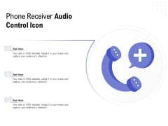 Phone Receiver Audio Control Icon Ppt PowerPoint Presentation Icon Slides PDF