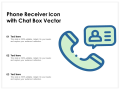 Phone Receiver Icon With Chat Box Vector Ppt PowerPoint Presentation Gallery Samples PDF