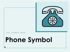 Phone Symbol Customer Support Landline Telephone Icon Ppt PowerPoint Presentation Complete Deck