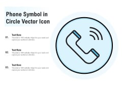 Phone Symbol In Circle Vector Icon Ppt Infographic Template Icons PDF