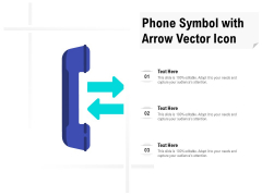 Phone Symbol With Arrow Vector Icon Ppt Infographics Tips PDF