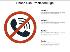 Phone Use Prohibited Sign Ppt PowerPoint Presentation Show Tips