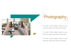 Photography Ppt PowerPoint Presentation Design Ideas