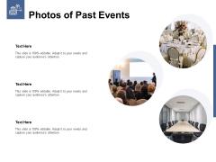Photos Of Past Events Ppt PowerPoint Presentation Ideas Portrait