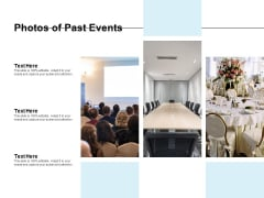 Photos Of Past Events Ppt PowerPoint Presentation Summary Elements