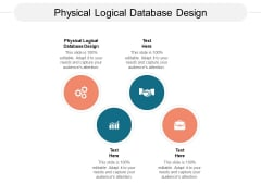 Physical Logical Database Design Ppt PowerPoint Presentation Visual Aids Icon Cpb