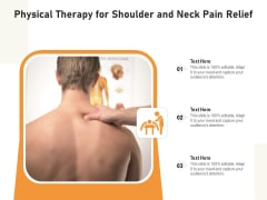 Physical Therapy For Shoulder And Neck Pain Relief Ppt PowerPoint Presentation Gallery Smartart PDF