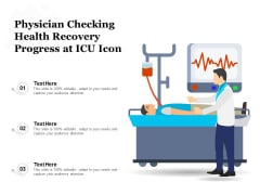 Physician Checking Health Recovery Progress At ICU Icon Ppt PowerPoint Presentation Icon Background Designs PDF