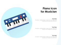 Piano Icon For Musician Ppt PowerPoint Presentation File Gridlines PDF