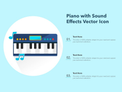 Piano With Sound Effects Vector Icon Ppt PowerPoint Presentation Gallery Example File PDF