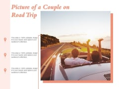 Picture Of A Couple On Road Trip Ppt PowerPoint Presentation Model Shapes