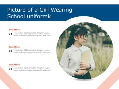 Picture Of A Girl Wearing School Uniform Ppt PowerPoint Presentation Portfolio Styles PDF