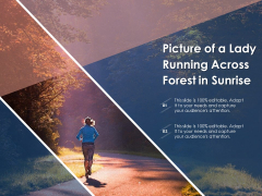 Picture Of A Lady Running Across Forest In Sunrise Ppt PowerPoint Presentation Gallery Visuals PDF