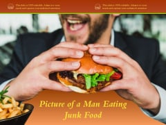 Picture Of A Man Eating Junk Food Ppt PowerPoint Presentation Layouts Elements