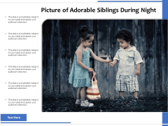 Picture Of Adorable Siblings During Night Ppt PowerPoint Presentation Icon Slideshow PDF