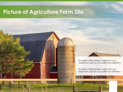 Picture Of Agriculture Farm Silo Ppt PowerPoint Presentation File Graphics Example PDF