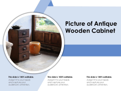 Picture Of Antique Wooden Cabinet Ppt PowerPoint Presentation Pictures Slide