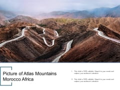 Picture Of Atlas Mountains Morocco Africa Ppt PowerPoint Presentation Ideas Aids