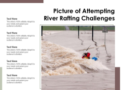 Picture Of Attempting River Rafting Challenges Ppt PowerPoint Presentation File Samples PDF