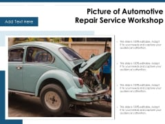 Picture Of Automotive Repair Service Workshop Ppt PowerPoint Presentation File Show PDF