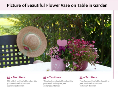 Picture Of Beautiful Flower Vase On Table In Garden Ppt PowerPoint Presentation Slides Samples PDF