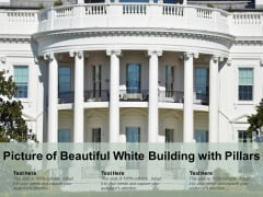 Picture Of Beautiful White Building With Pillars Ppt PowerPoint Presentation Icon Slideshow