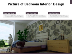 Picture Of Bedroom Interior Design Ppt PowerPoint Presentation Diagram Ppt PDF