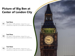 Picture Of Big Ben At Center Of London City Ppt PowerPoint Presentation Gallery Templates PDF