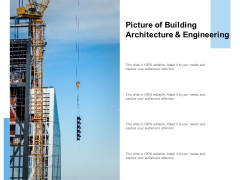Picture Of Building Architecture And Engineering Ppt PowerPoint Presentation Gallery Template