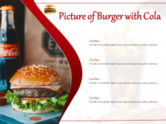 Picture Of Burger With Cola Ppt PowerPoint Presentation Infographic Template Designs