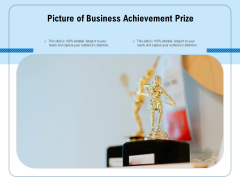 Picture Of Business Achievement Prize Ppt PowerPoint Presentation Gallery Guidelines PDF