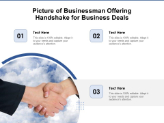 Picture Of Businessman Offering Handshake For Business Deals Ppt PowerPoint Presentation Gallery Graphic Images PDF