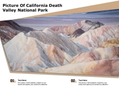 Picture Of California Death Valley National Park Ppt PowerPoint Presentation Icon Professional