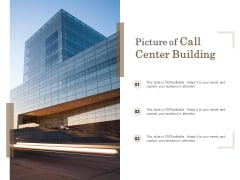 Picture Of Call Center Building Ppt PowerPoint Presentation Slides Samples