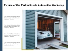 Picture Of Car Parked Inside Automotive Workshop Ppt PowerPoint Presentation File Clipart Images PDF