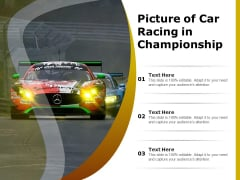 Picture Of Car Racing In Championship Ppt PowerPoint Presentation Layouts Slideshow PDF