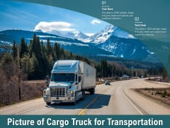 Picture Of Cargo Truck For Transportation Ppt PowerPoint Presentation Summary Aids
