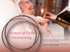 Picture Of Child Christening Ppt PowerPoint Presentation Infographics Background Image