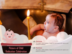Picture Of Child Dedication Celebration Ppt PowerPoint Presentation Visual Aids Diagrams