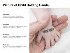 Picture Of Child Holding Hands Ppt PowerPoint Presentation Styles Slide Portrait