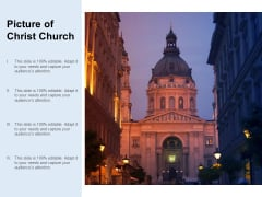 Picture Of Christ Church Ppt PowerPoint Presentation Professional Microsoft