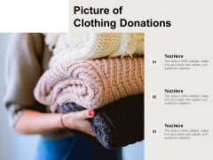 Picture Of Clothing Donations Ppt PowerPoint Presentation Ideas Good