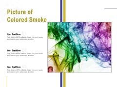 Picture Of Colored Smoke Ppt PowerPoint Presentation Ideas Sample