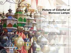 Picture Of Colorful Of Morocco Lamps Ppt PowerPoint Presentation Slides Demonstration