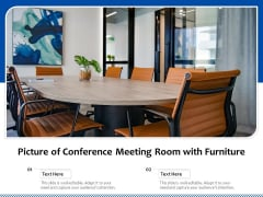 Picture Of Conference Meeting Room With Furniture Ppt PowerPoint Presentation Icon Layouts PDF