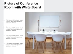 Picture Of Conference Room With White Board Ppt PowerPoint Presentation Diagram Ppt