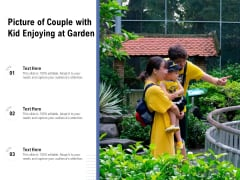Picture Of Couple With Kid Enjoying At Garden Ppt PowerPoint Presentation File Graphics PDF